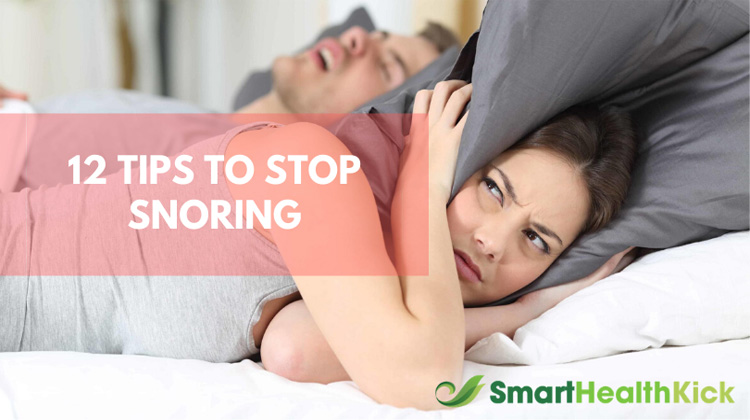 12 Tips to Stop Snoring When You Sleep
