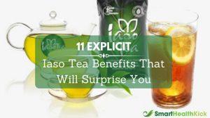 Iaso Tea Benefits That Will Surprise You