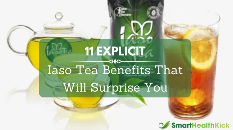 Iaso Tea Benefits That Will Surprise You